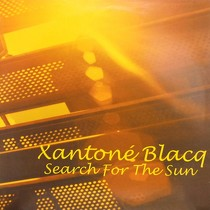 XANTONE BLACQ : SEARCH FOR THE SUN