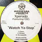 XPERADO  feat O.C. : WATCH YA STOP