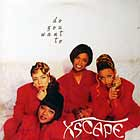 XSCAPE : DO YOU WANT TO