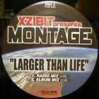 XZIBIT  presents MONTAGE : LARGER THAN LIFE