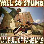 YALL SO STUPID : VAN FULL OF PAKISTANS