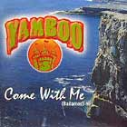YAMBOO : COME WITH ME