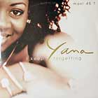 YANA : I KEEP FORGETTING