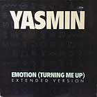 YASMIN : EMOTION (TURNING ME UP)