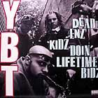 YOUNG BLACK TEENAGERS : DEAD ENZ KIDZ DOIN LIFETIME BIDZ