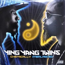 YING YANG TWINS : CHEMICALLY IMBALANCED