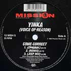 YINKA (VOICE OF REASON) : COME CORRECT