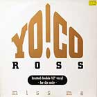 "YO ! CO ROSS : MISS ME  (LIMITED DOUBLE 12"")"