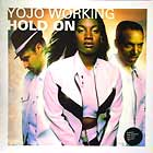 YOJO WORKING : HOLD ON