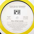 YOUNG BLACK TEENAGERS : ROLL W/THE FLAVOR
