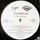 YUKMOUTH : HOT CLUB WAX