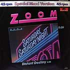 ZOOM : SATURDAY, SATURDAY NIGHT
